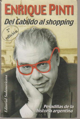 Del Cabildo Al Shopping. Enrique Pinti