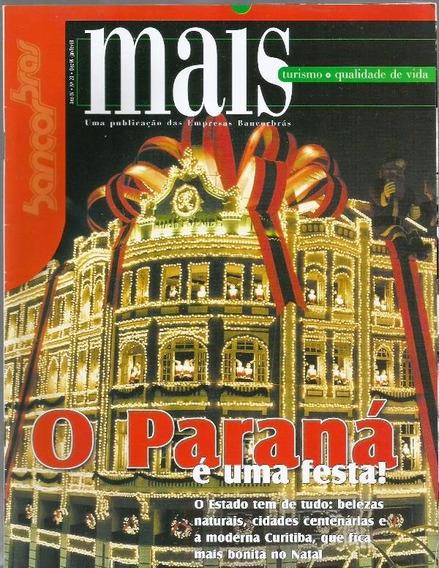 658 Rvt- 1999 Revista- Mais Turismo Qualidade Vida 20 Paraná