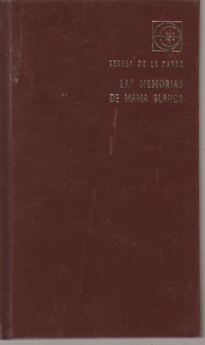 Las Memorias De Mama Blanca. Teresa De La Parra