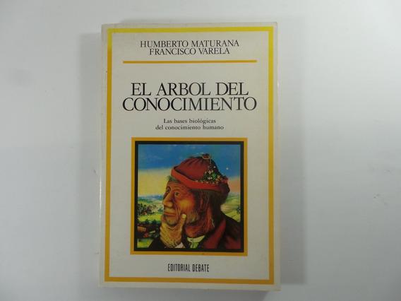 Livro El Arbol Del Conocimiento - Humberto E Francisco Varel