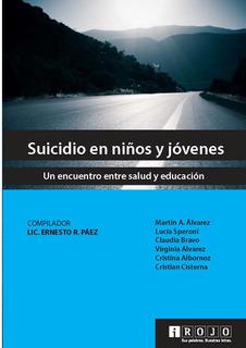 Libro:suicidio En Niños Y Jóvenes Salud Educación Psicología