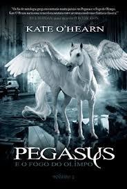 Pegasus E O Fogo Olímpo - Livro 1 / Kate O Hearn