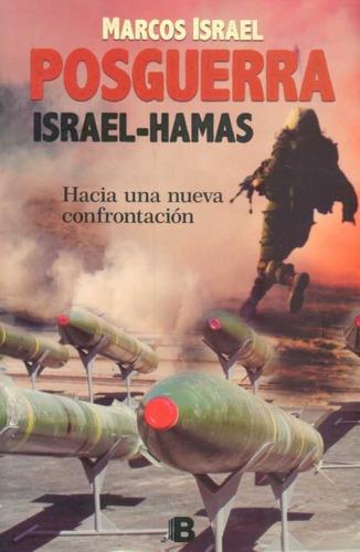Posguerra Israel Hamas / Marcos Israel (envíos)