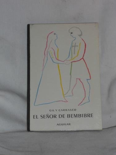 Imagen 1 de 3 de El Señor De Bembibre. Enrique Gil Y Carrasco. Aguilar 1965.