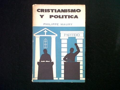 Cristianismo Y Politica Philippe Maury