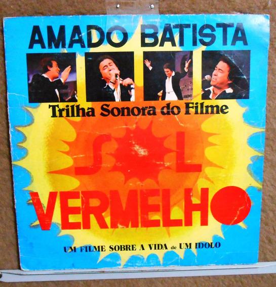 Vinil Lp Amado Batista- Trilha Sonora Do Filme Sol Vermelho
