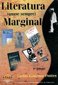 Literatura (quase Sempre) Marginal