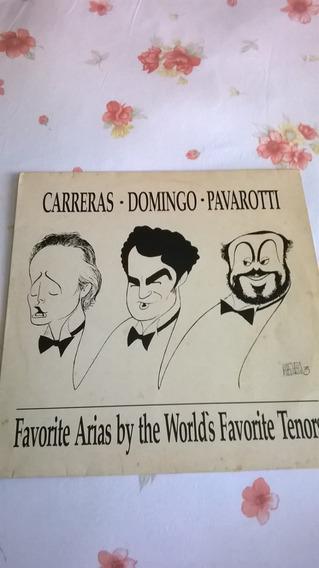 Lp : Carreras.domingo.pavarotti : Favorite Arias By The Wold