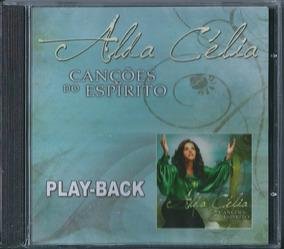 Playback Alda Célia Canções Do Espírito Mk .biblos