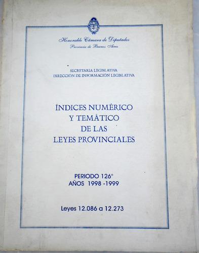Índices Numérico Y Temático De Las Leyes Provinciales
