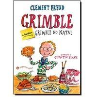 Grimble. E Também Grimble No Natal - Clement Freud