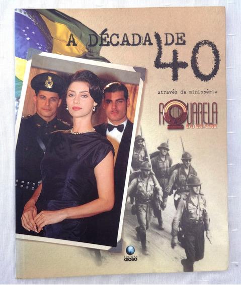 A Década De 40 Através Da Minissérie Aquarela Do Brasil