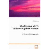 Challenging Men´s Violence Against Women,a Cons Envío Gratis