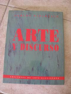 Arte Y Discurso Ediciones De Arte Gaglianone