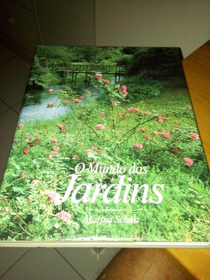 O Mundo Dos Jardins De Marina Schinz #