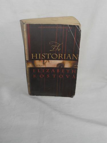 Imagen 1 de 1 de Th Historian. Elizabeth Kostova. En Ingles