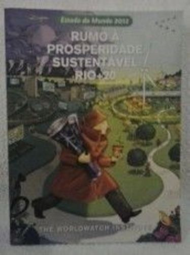 Rumo Á Prosperidade Sustentável Rio+20