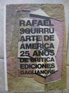 Arte De America Por Rafael Squirru