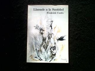 Llamado A La Santidad Frederick Cootts