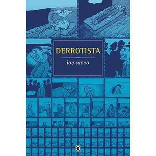 Hq Derrotista - E. Especial - Joe Sacco - Conrad - Lacrado
