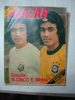 Revista Placar Nº 164 - Mai/73 Com Poster Da Ponte Preta