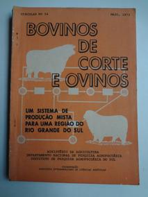 Livro Bovinos De Corte E Ovinos Maio De 1972