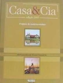 Casa & Cia Edição 2003 Projetos Do Caderno Revista