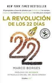 La Revolucion De Los 22 Dias Marcos Borges Digital