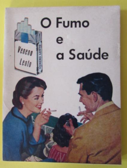 Livro O Fumo E A Saúde - Alfons Balbach - 17º Edição - A53