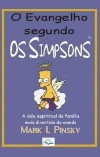 O Evangelho Segundo Os Simpsons - Fonte Editorial