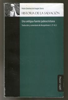 Historia De La Salvacion - Gimenez De Aragon Sierra