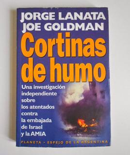 Cortinas De Humo, Jorge Lanata-joe Goldman