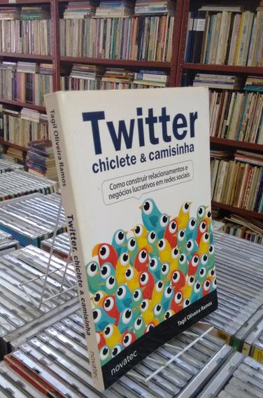 Twitter Chiclete E Camisinha Tagil Oliveira Ramos