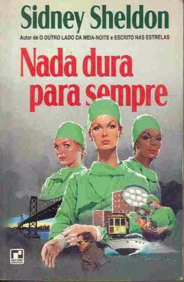 Sidney Sheldon Nada Dura Para Sempre Editora Record