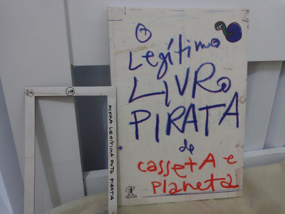 O Legítimo Livro Pirata De Casseta & Planeta