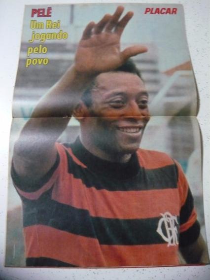 Revista Placar 468 Poster Pelé No Flamengo Ferroviaria 1979