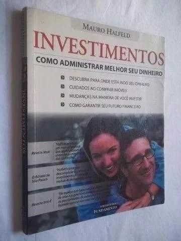 * Livro - Mauro Halfeld - Investimentos Como Administrar