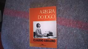 Livro A Regra Do Jogo - Cláudio Abramo