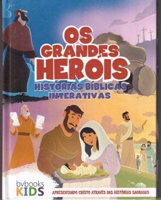 Livro Os Grandes Heróis Histórias Bíblicas Interativas