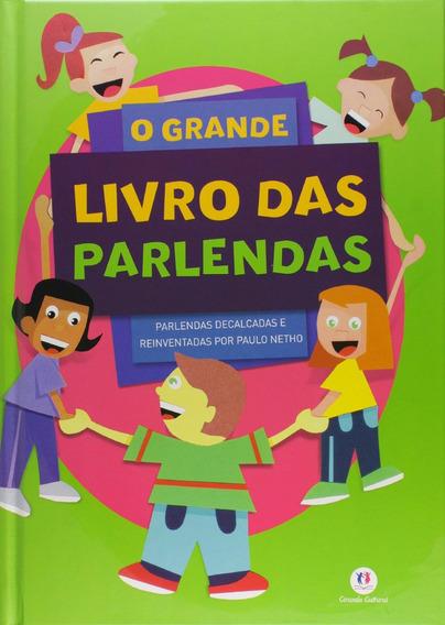O Grande Livro Das Parlendas - Livros Infantis