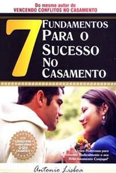 Livro 7 Fundamentos Para O Sucesso No Casamento
