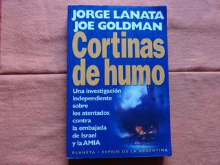 Cortinas De Humo - Lanata/golman - Atentado Amia - Impecable