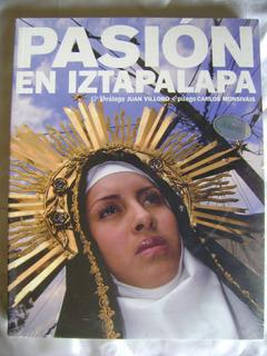 I6 Pasion En Iztapalapa- Juan Villoro, C Monsivais- 2012