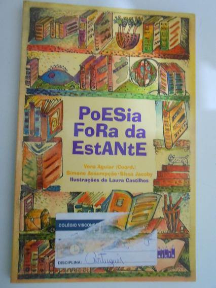 Poesia Fora Da Estante Livro Vera Aguiar B6