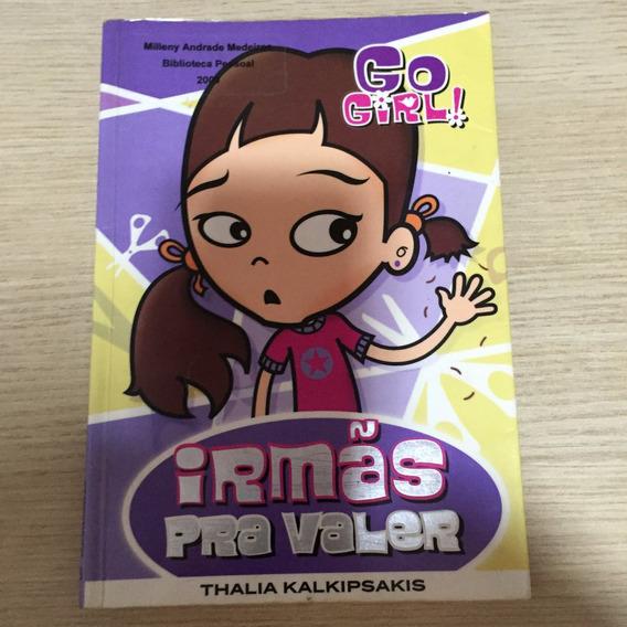 Go Girl - Irmas Para Valer