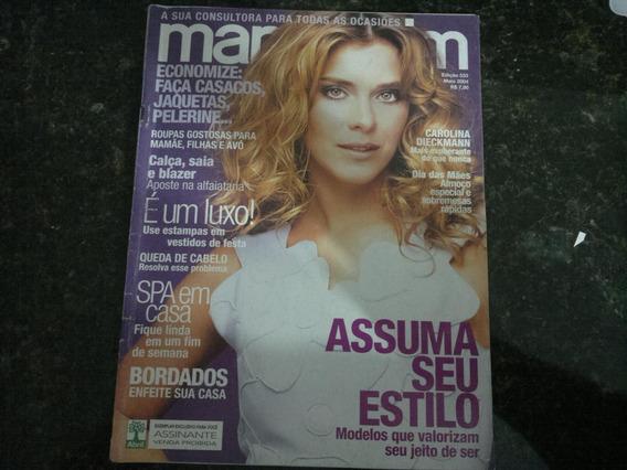 Revista Manequim Edição 533 - Maio 2004 - Coleção Rara