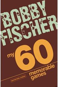 Livro De Xadrez - My 60 Memorable Games - Fischer