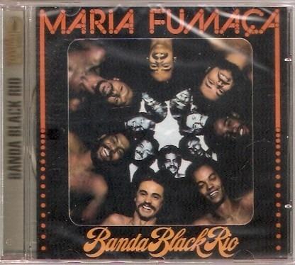 Cd Banda Black Rio - Maria Fumaça - Novo***