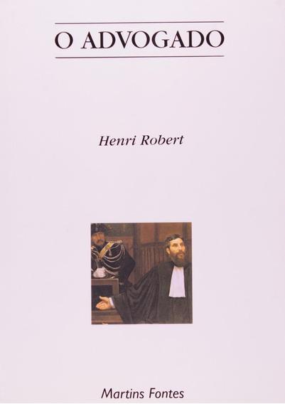 O Advogado Henri Robert Filosofia Política Teoria - 10% Off