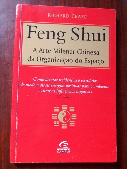 Feng Shui - A Arte Milenar Chinesa Da Organização Do Espaço